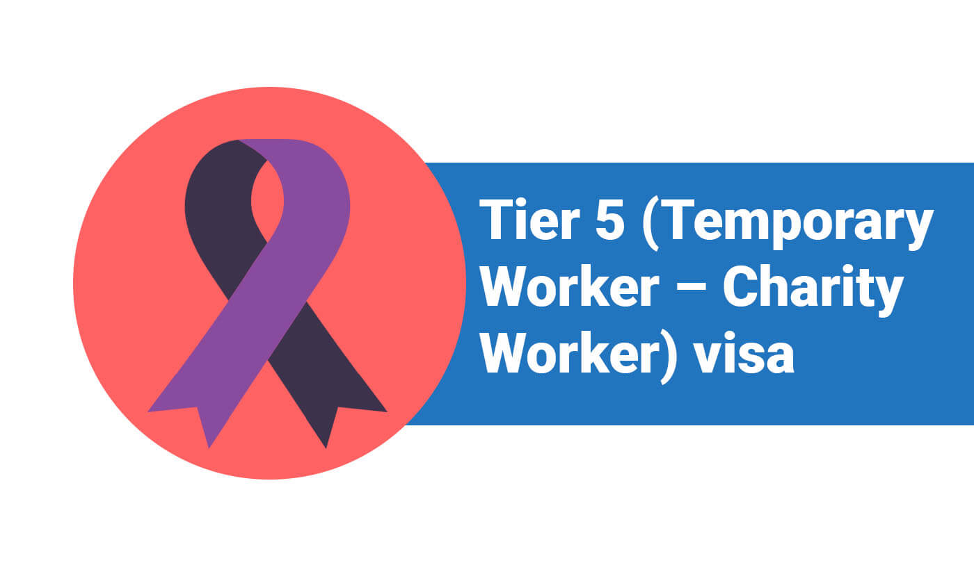 Tier 5 (Temporary Worker - Charity Worker) visa
